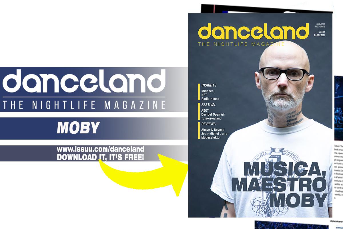 In distribuzione ora la rivista Danceland di aprile / maggio con Moby